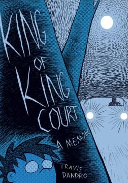 King of King Court / Travis Dandro.