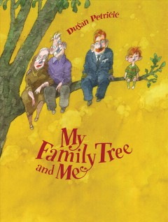 My Family Tree and Me - Dusan Petricic