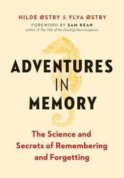 Aventuras en la memoria: la ciencia y los secretos del recuerdo y el olvido, portada del libro
