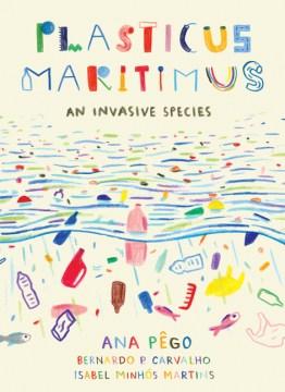Plasticus maritimus : an invasive species