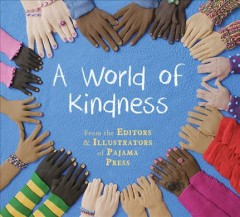 A World of Kindness by Pajama Press