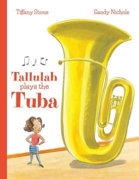 Tallulah Plays the Tuba