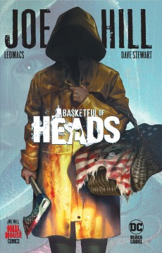 Basketful of Heads, by Joe Hill