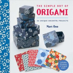 The simple art of origami by Mari Ono.