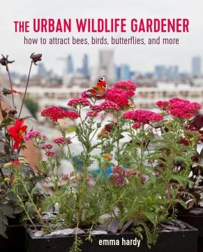 The Urban Wildlife Gardener, portada del libro