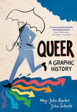 portada de queer un gráfico sutorY, alguien que corre con un traje ahuecando un paraguas, donde su pie toca el suelo, se disparan flechas de arco iris