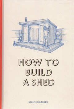 How to Build A Shed, book cover