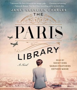 The Paris library : a novel / Janet Skeslien Charles.