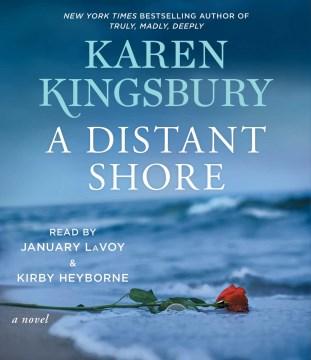 Distant shore by Karen Kingsbury.