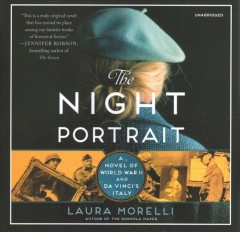 The night portrait : a novel of World War II and Da Vinci