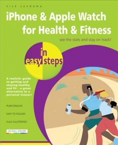 IPhone & Apple Watch for Health & Fitness , book cover