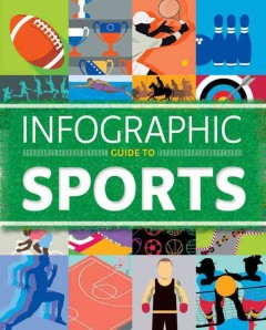 Infographic Guide to Sports by Daniel Tatarsky