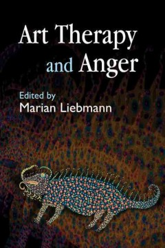 Art Therapy and Anger, by Marian Liebman, book cover