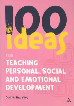 100 ideas para enseñar el desarrollo personal, social y emocional, portada del libro
