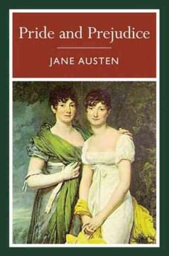 Pride and prejudice/ by Jane Austen