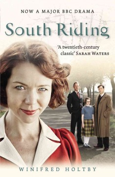 South Riding : an English landscape / Winifred Holtby ; with an introduction by Andrew Davies.