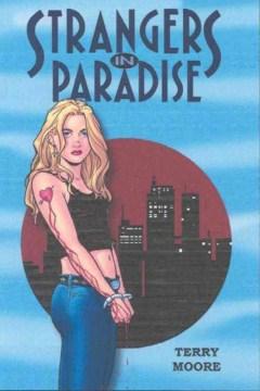 Portada de extraños en el paraíso, una mujer con un tatuaje de corazón en el brazo esposada frente al horizonte de la ciudad