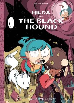Hilda and the black hound / Luke Pearson.