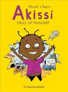 Akissi: Tales of Mischief, book cover