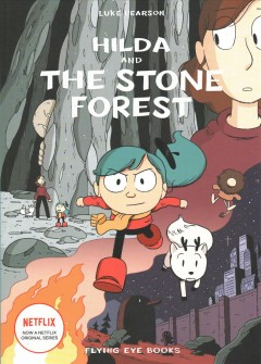 Hilda and the stone forest / Luke Pearson.