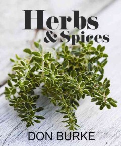 Growing & Using Herbs & Spices , book cover