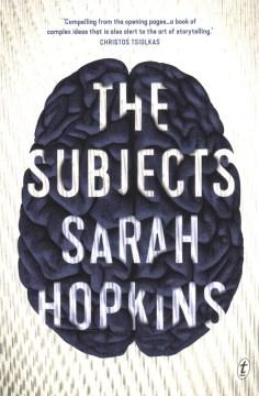 The subjects / Sarah Hopkins.