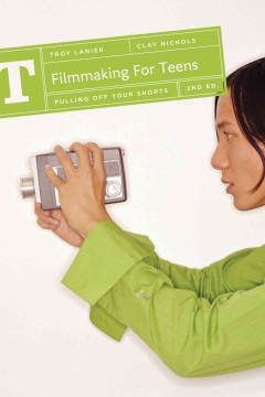 Filmmaking for teens, book cover