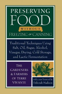 Preserving Food Without Freezing or Canning , book cover