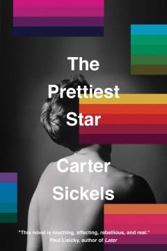 """Prettiest Star"" - Carter Sickels"