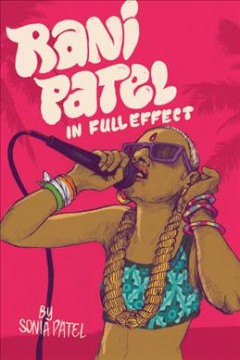 Rani Patel in Full Effect, book cover
