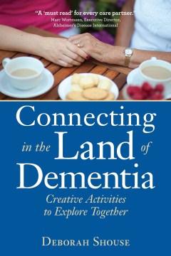 Conectando en la tierra de la demencia, portada del libro