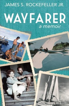 Wayfarer by James S. Rockefeller