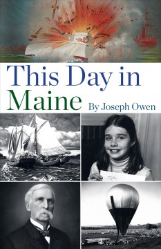 This day in Maine / by Joseph Owen