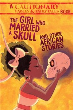 The Girl Who Married a Skull, and Other African Stories, book cover