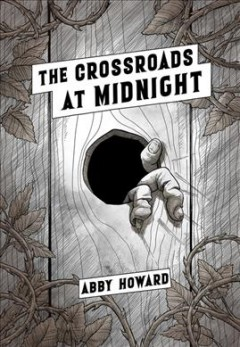 The crossroads at midnight by Abby Howard.