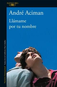 Llamame por tu nombre, book cover
