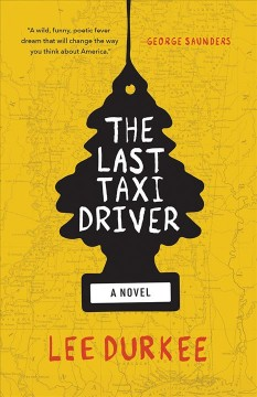 The last taxi driver / Lee Durkee