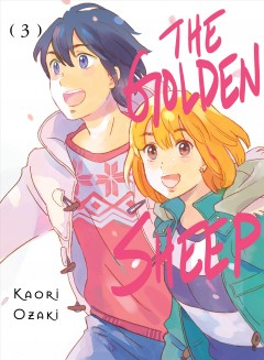 """Kin no hitsuji. English;""""The golden sheep. Volume 3 / Kaori Ozaki ; translation, Daniel Komen"""""""