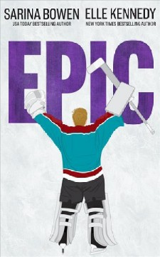 Epic by Sarina Bowen, book cover