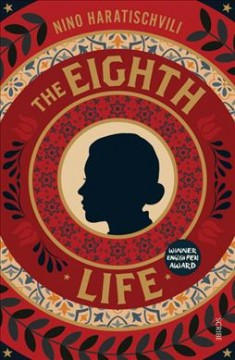 The eighth life (for Brilka) / Nino Haratischvili ; translated by Charlotte Collins and Ruth Martin.
