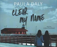 Clear My Name by Paula Daly, read by Colleen Prendergast