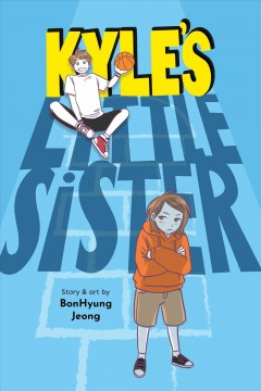 Kyle's little sister by story & art by BonHyung Jeong.
