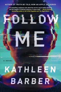 Follow me / Kathleen Barber.