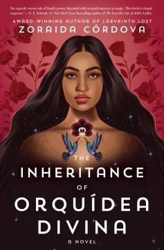 The Inheritance of Orquidea Divina by Zoraida Cordova