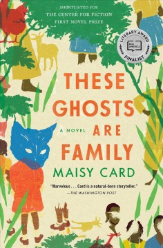 These Ghosts are Family- Maisy Card