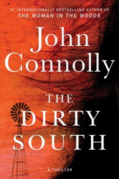 The dirty South / John Connolly.