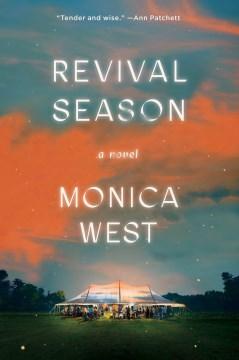 Revival season by Monica West.