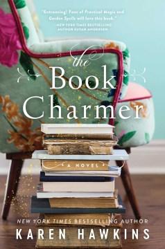 The book charmer / Karen Hawkins