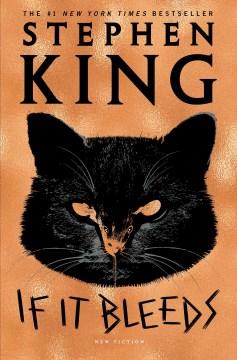 If it bleeds / Stephen King.