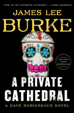 A private cathedral / James Lee Burke